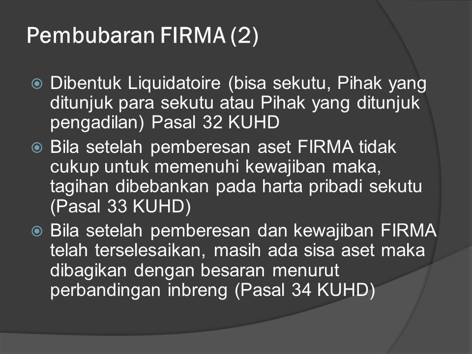READING ASSESMENT  Pasal 16 – 35 Kitab Undang-Undang Hukum Dagang, Pasal 1618 – 1652 Kitab Undang-Undang Hukum Perdata  Pengertian Pokok Hukum Dagang Indonesia 2, Bentuk-bentuk Perusahaan.