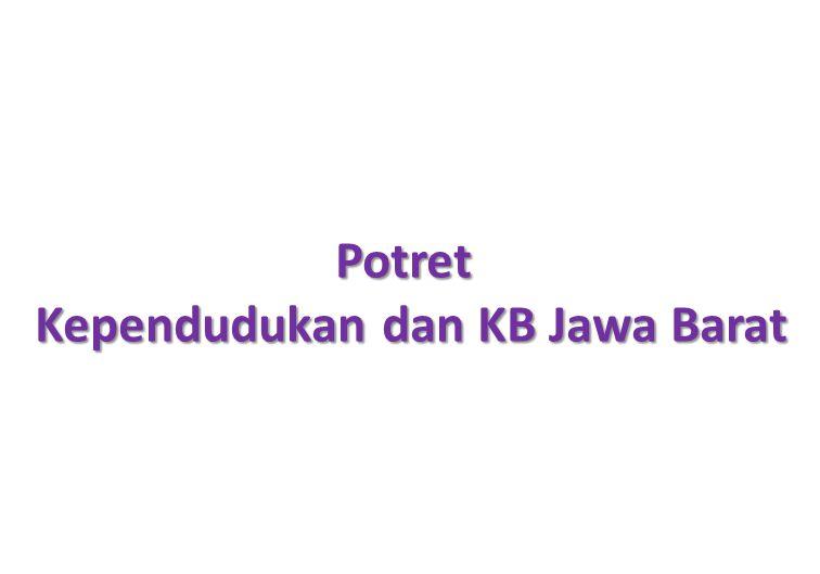 Trend Pemakaian Kontrasepsi Jawa Barat (2007-2012) Sumber: SDKI 2007 dan Preliminarry report SDKI 2012