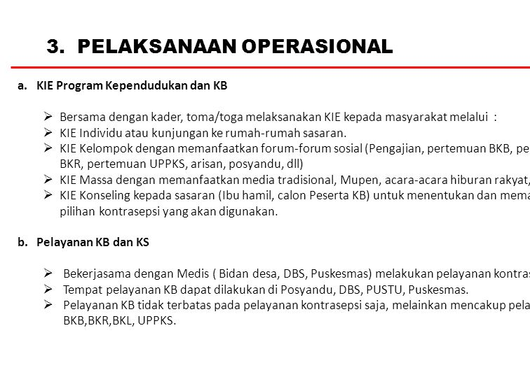 3.PELAKSANAAN OPERASIONAL a.