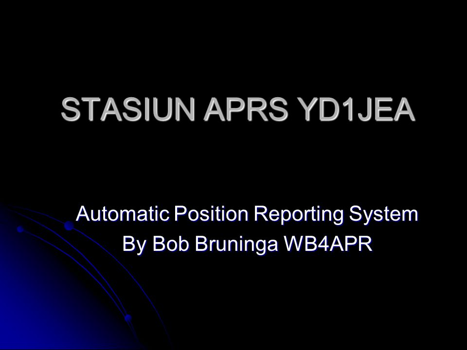 STASIUN APRS YD1JEA Automatic Position Reporting System By Bob Bruninga WB4APR