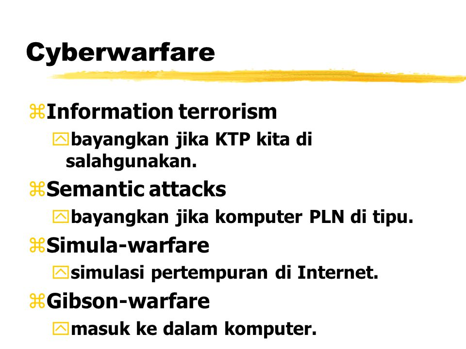 Economic Information Warfare zInformation blockade zInformation imperialism yknowlede intensive menjajah labour intensive.