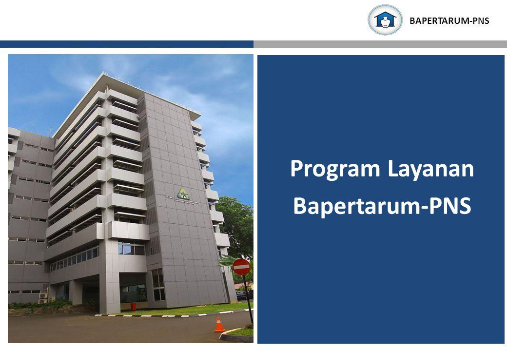 BAPERTARUM-PNS Program Layanan Bapertarum-PNS BAPERTARUM-PNS