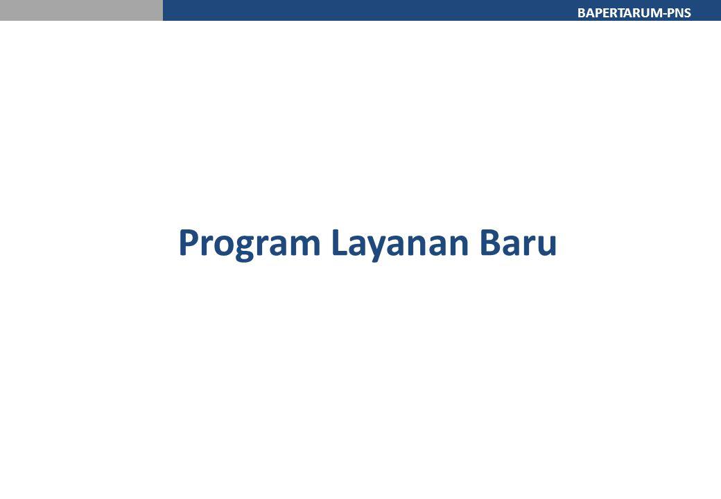 BAPERTARUM-PNS Program Layanan Baru