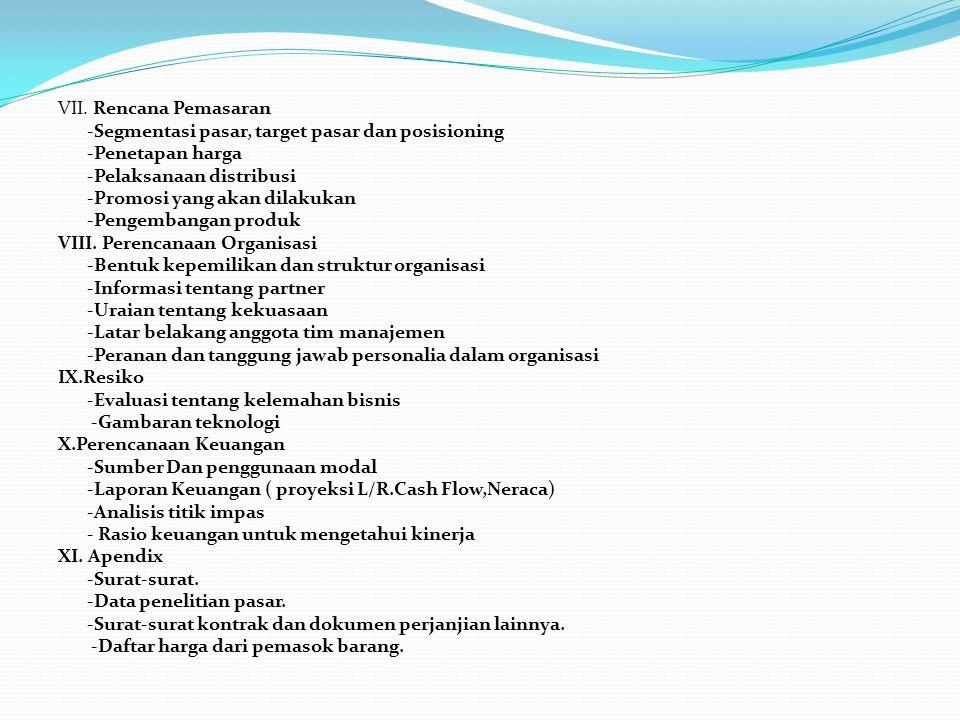 Daftar Pustaka Anonymous, 2009,Business Plan.Program Mahasiswa Wirausaha-2009.