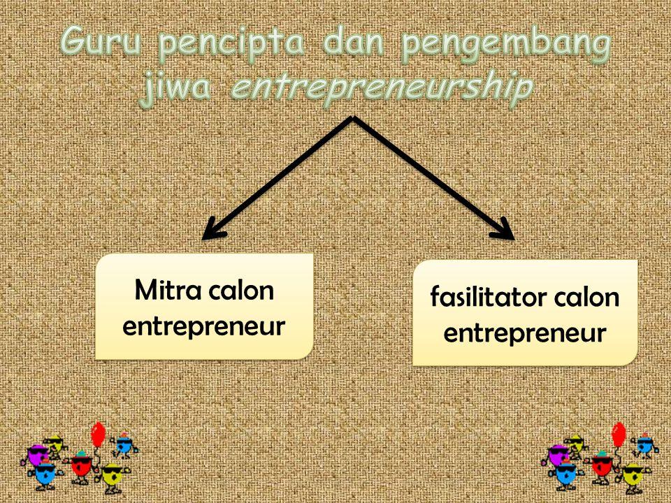 Mitra calon entrepreneur fasilitator calon entrepreneur