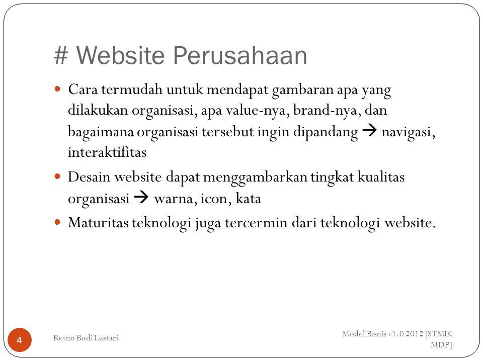 # Skenario Model Bisnis v1.0 2012 [STMIK MDP] Retno Budi Lestari 25 Analisis skenario pada dasarnya menceritakan tugas atau transaksi yang diharapkan dapat membantu pengguna yang tidak merasa pasti apa yang dibutuhkan dari sistem bisnis yang baru.