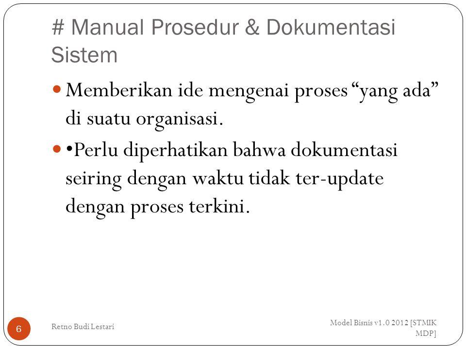 # Skenario Model Bisnis v1.0 2012 [STMIK MDP] Retno Budi Lestari 27 Contoh langkah operator telesales: 1.