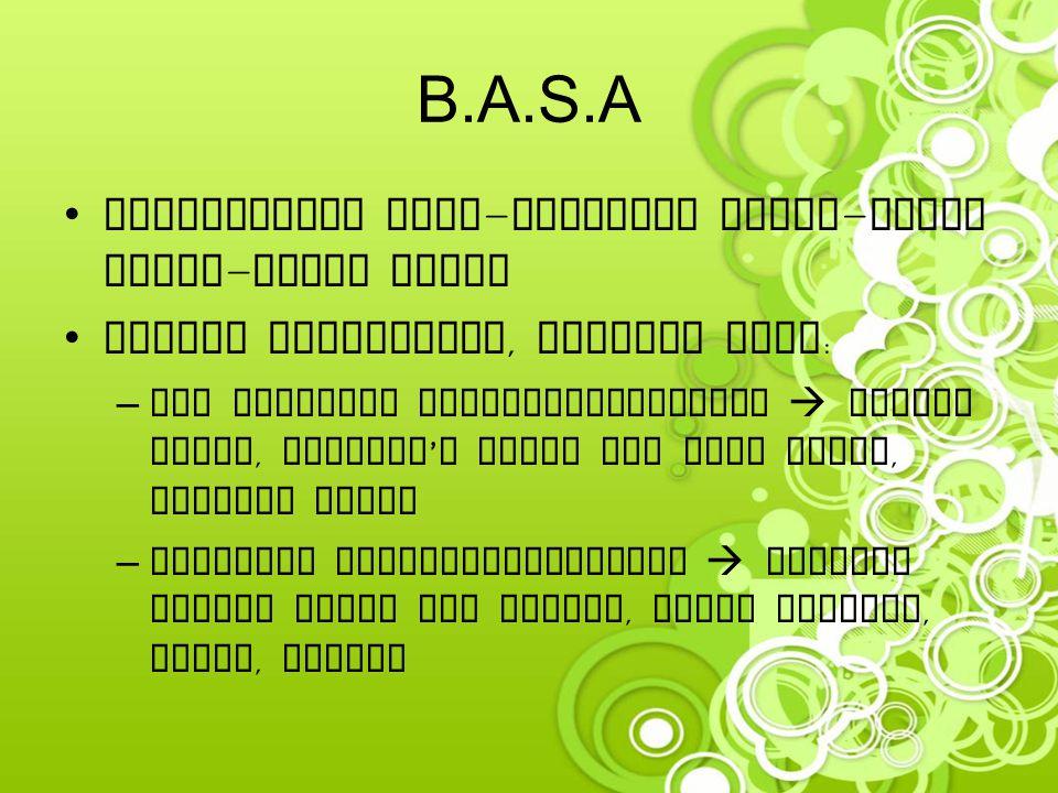 B.A.S.A Konsistensi cair - setengah padat - padat lunak - padat keras Secara histokimia, terdiri atas : –Non sulfated glykosaminoglikan  cairan sendi