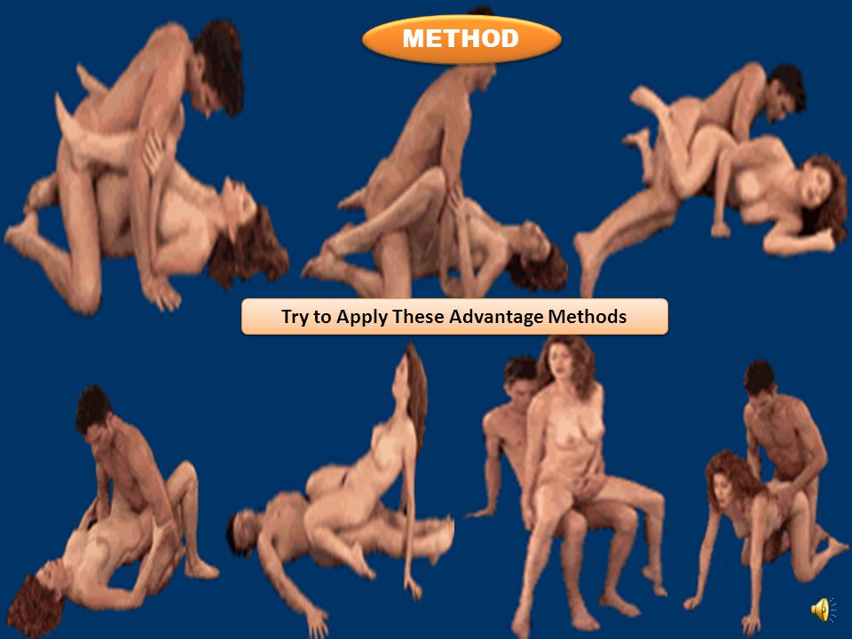 METHOD METHOD Try to Apply These Advantage Methods Try to Apply These Advantage Methods