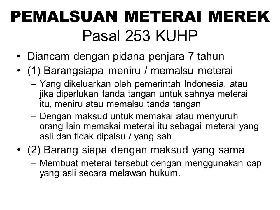Pasal 252 KUHP Pada waktu menjatuhkan hukuman karena melakukan salah satu kejahatan dalam pasal 244 – 247 dapat dijatuhkan hukuman berupa pencabutan hak-hak seperti diatur di dalam Pasal 35 no 1 s/d 4.