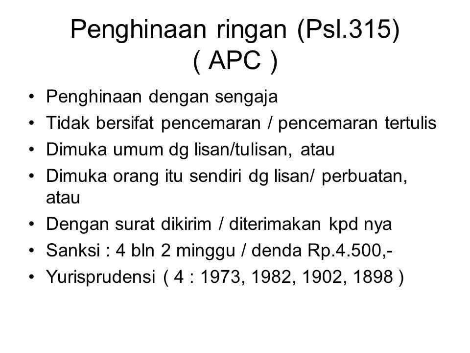 Pasal 314 KUHP (1)Jika yang dihina dinyatakan bersalah atas hal yang didakwakan, maka > fitnah tidak ada ; (2)Jika yang dihina dibebaskan dari dakwaan