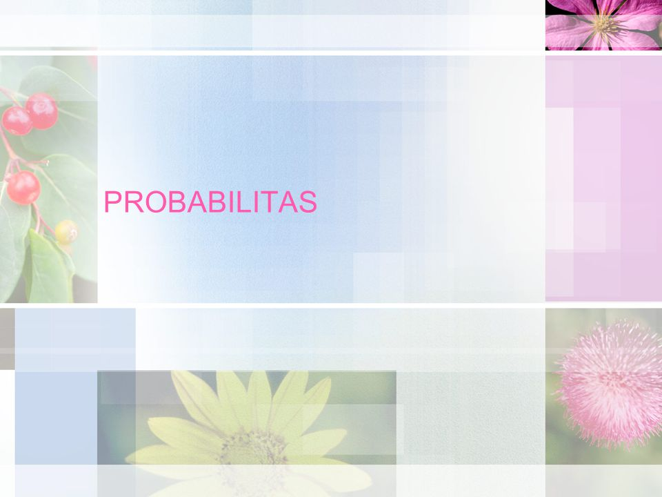 Pendekatan Klasik Probabilitas diartikan sebagai hasil bagi dari banyaknya peristiwa yang dimaksud dengan seluruh peristiwa yang mungkin.