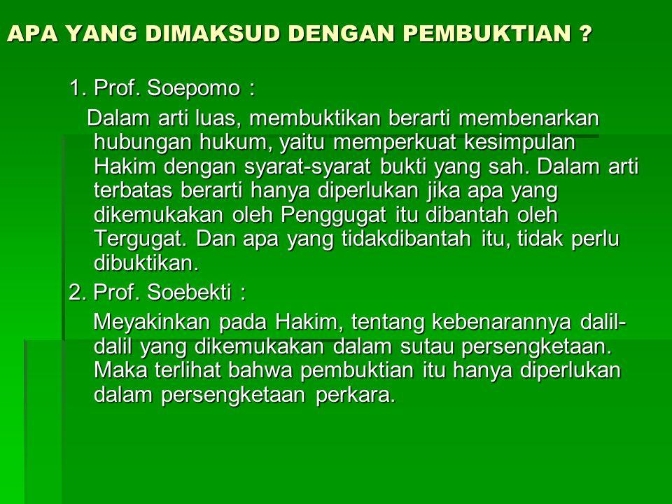 3.Menurut Prof.