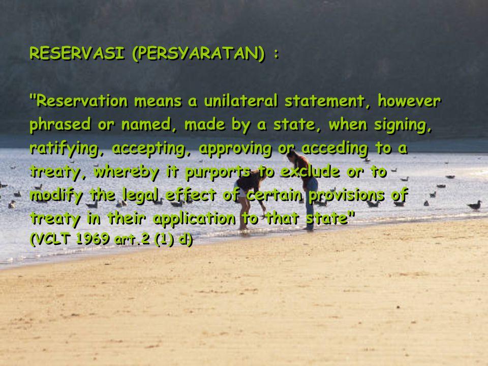 RESERVASI (PERSYARATAN) :
