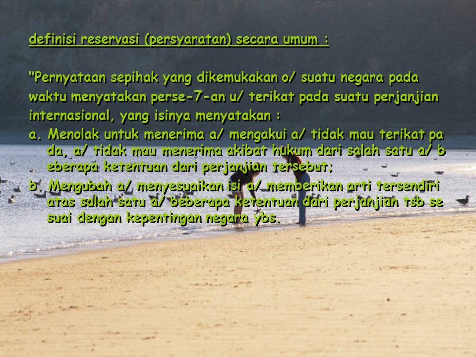 definisi reservasi (persyaratan) secara umum :