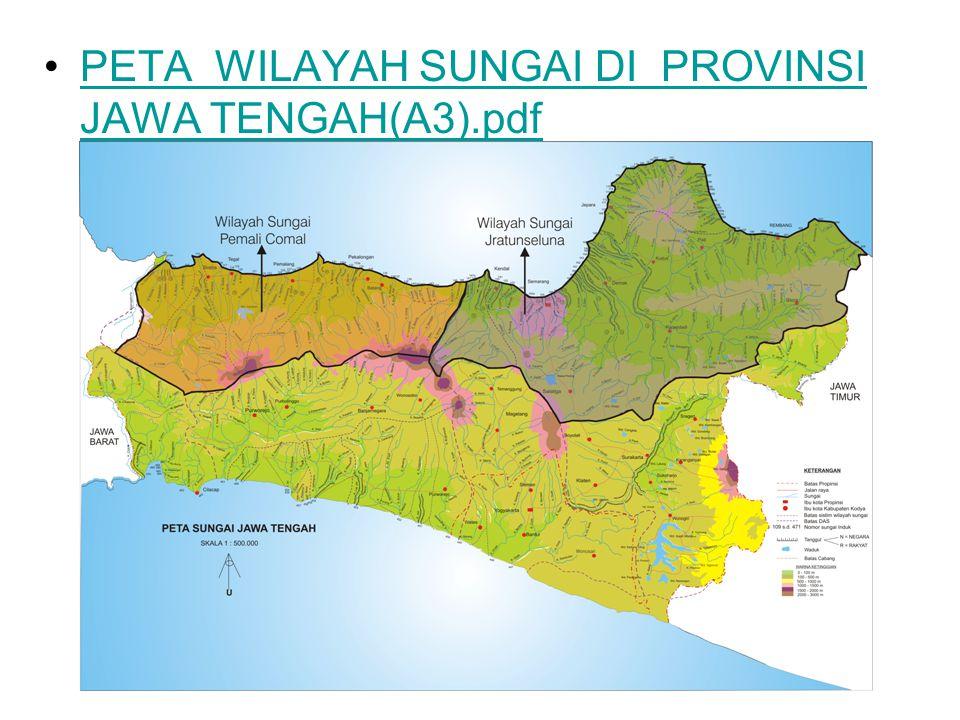 PETA WILAYAH SUNGAI DI PROVINSI JAWA TENGAH(A3).pdfPETA WILAYAH SUNGAI DI PROVINSI JAWA TENGAH(A3).pdf