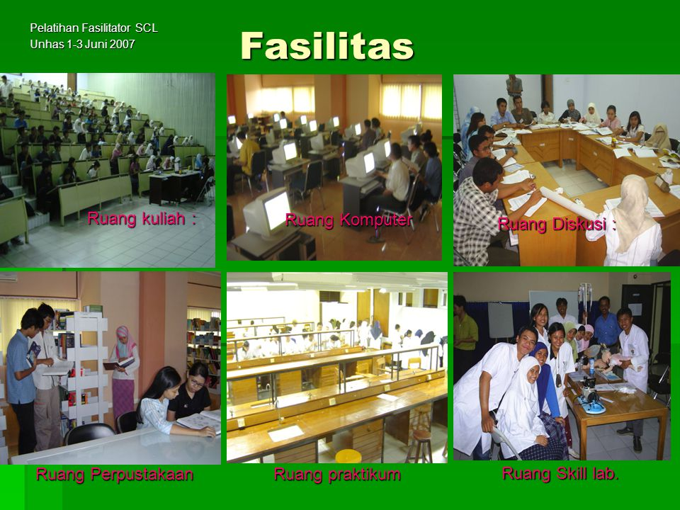 Pelatihan Fasilitator SCL Unhas 1-3 Juni 2007