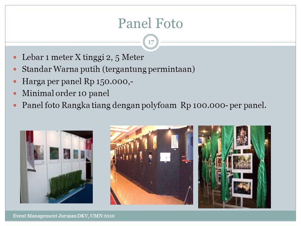 Panel Foto Lebar 1 meter X tinggi 2, 5 Meter Standar Warna putih (tergantung permintaan) Harga per panel Rp 150.000,- Minimal order 10 panel Panel fot