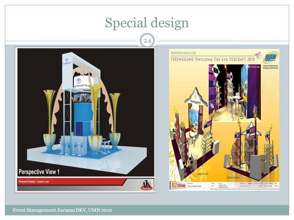 Special design 24 Event Management Jurusan DKV, UMN 2010