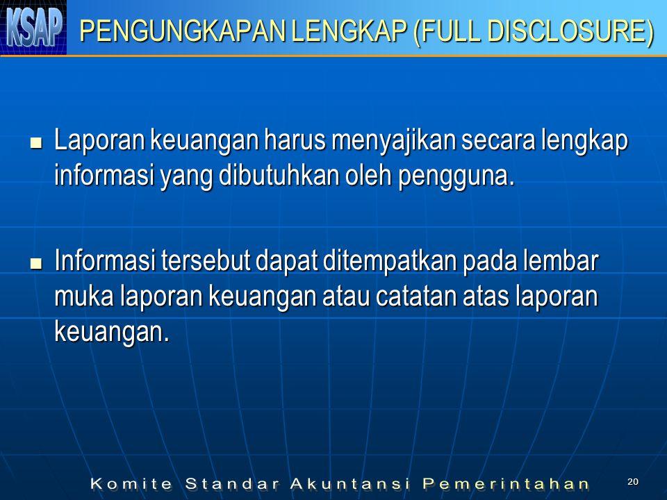 19 KONSISTENSI Perlakuan akuntansi yang sama harus ditetapkan pada kejadian yang serupa dari periode ke periode oleh suatu entitas (prinsip konsistensi internal).