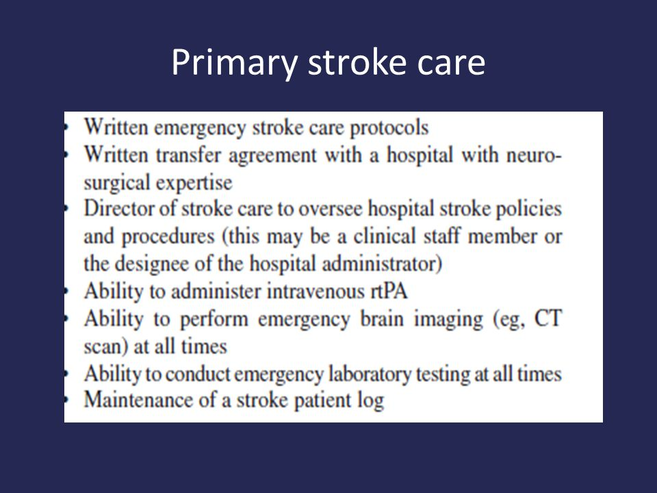 Primary stroke care
