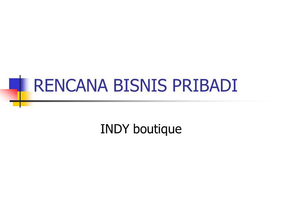 RENCANA BISNIS PRIBADI INDY boutique