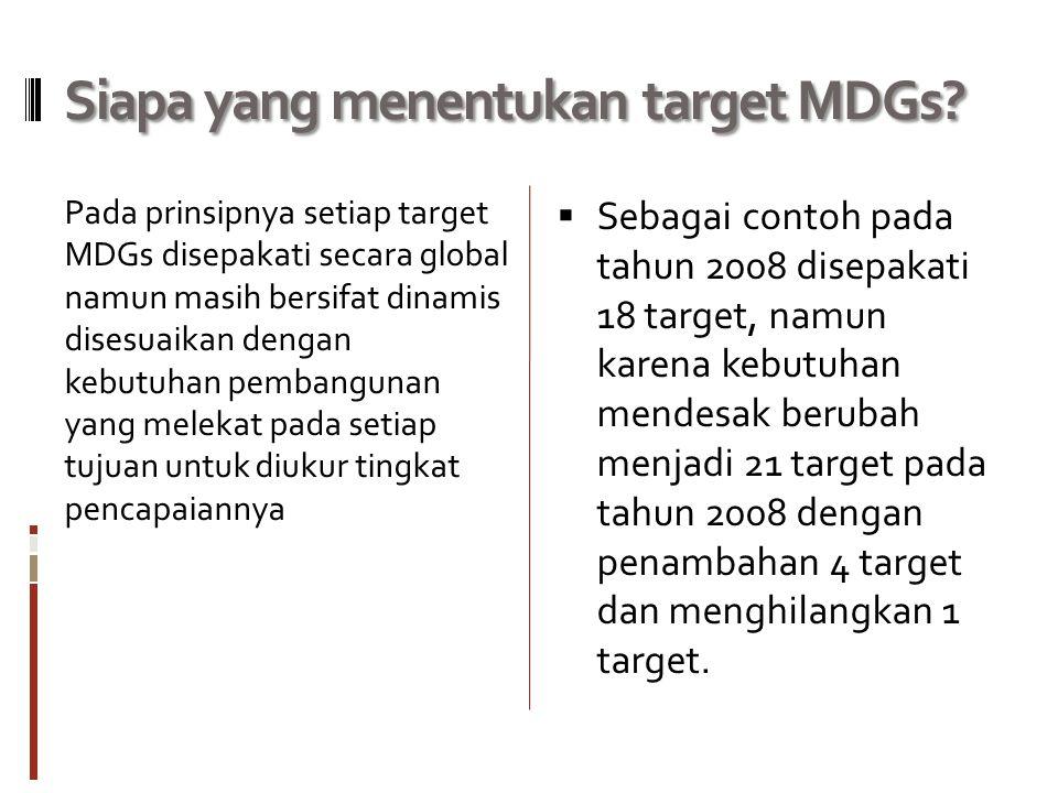 Siapa yang menentukan target MDGs.