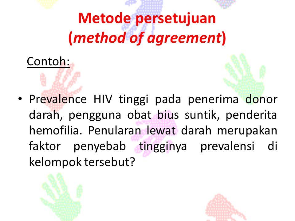Contoh: Prevalence HIV tinggi pada penerima donor darah, pengguna obat bius suntik, penderita hemofilia. Penularan lewat darah merupakan faktor penyeb
