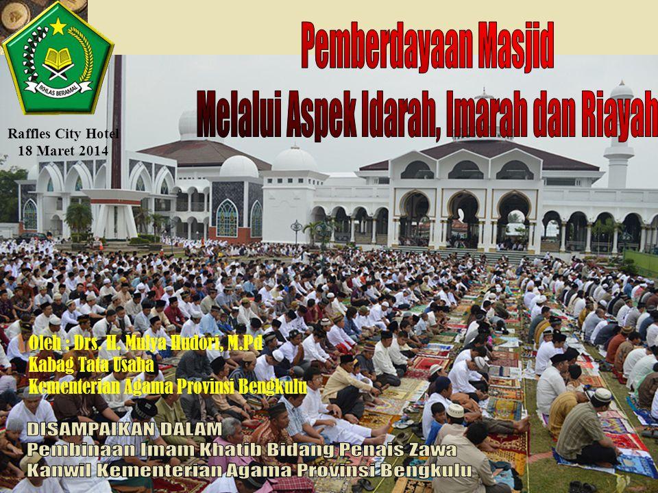 Masjid harus Difungsikan sebagai Pusat Ibadah, Pusat Pembinaan Umat dan Pusat Persatuan Umat Ketiga