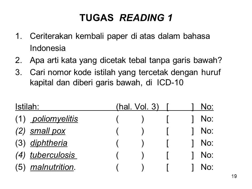 19 TUGAS READING 1 1.Ceriterakan kembali paper di atas dalam bahasa Indonesia 2.Apa arti kata yang dicetak tebal tanpa garis bawah.