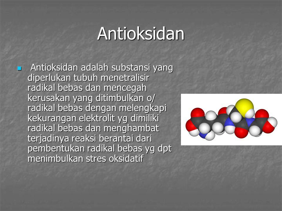 Antioksidan Antioksidan adalah substansi yang diperlukan tubuh menetralisir radikal bebas dan mencegah kerusakan yang ditimbulkan o/ radikal bebas dengan melengkapi kekurangan elektrolit yg dimiliki radikal bebas dan menghambat terjadinya reaksi berantai dari pembentukan radikal bebas yg dpt menimbulkan stres oksidatif Antioksidan adalah substansi yang diperlukan tubuh menetralisir radikal bebas dan mencegah kerusakan yang ditimbulkan o/ radikal bebas dengan melengkapi kekurangan elektrolit yg dimiliki radikal bebas dan menghambat terjadinya reaksi berantai dari pembentukan radikal bebas yg dpt menimbulkan stres oksidatif