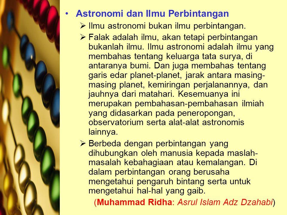 Astronomi dan Ilmu Perbintangan  Ilmu astronomi bukan ilmu perbintangan.