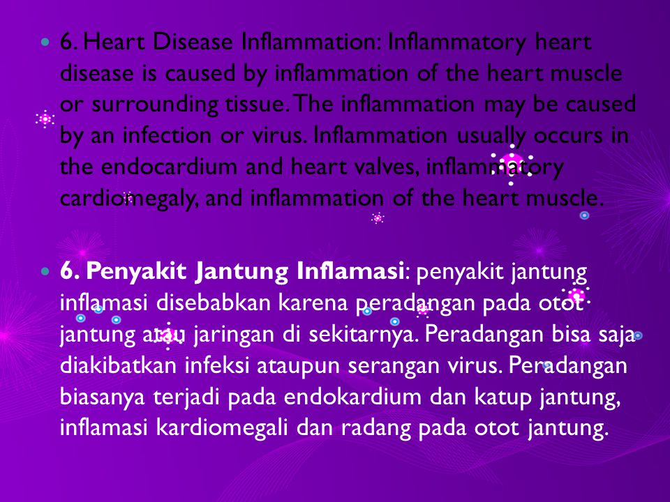 5.Hypertensive heart disease: This is caused by heart disease high blood pressure increase.