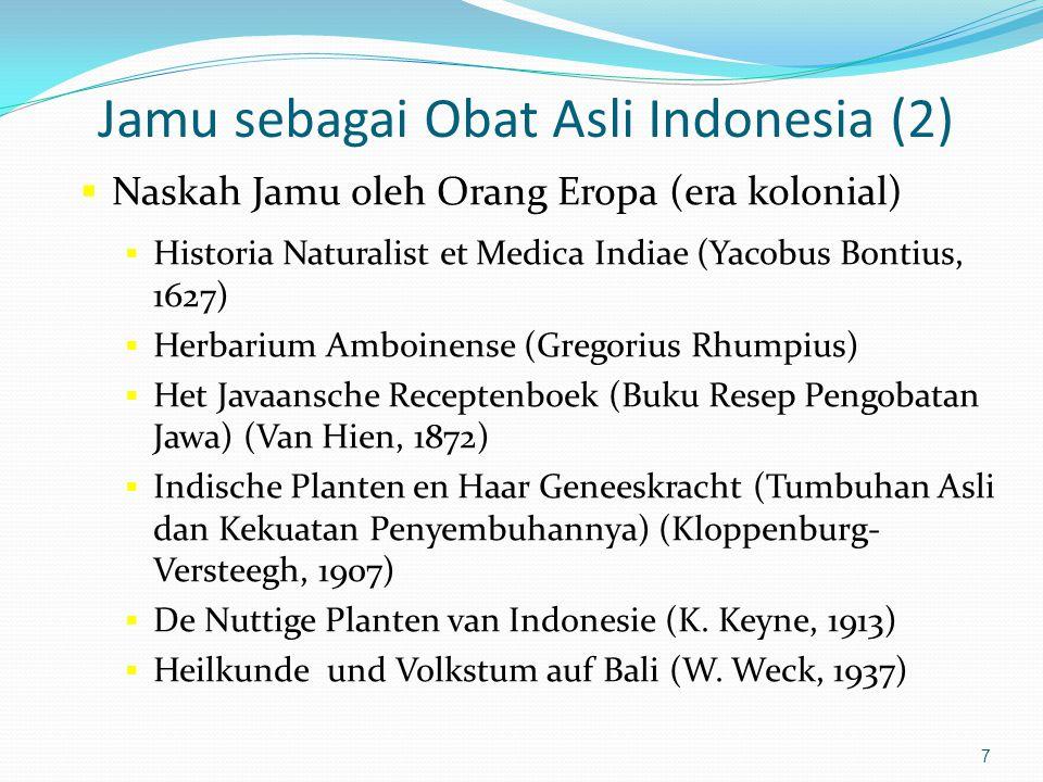 6 Jamu sebagai Obat Asli Indonesia (1)  Dapat dilihat pada Relief Karmawibhangga Candi Borobudur  Jamu (Jampi): Bahasa Jawa, dapat ditemukan pada na