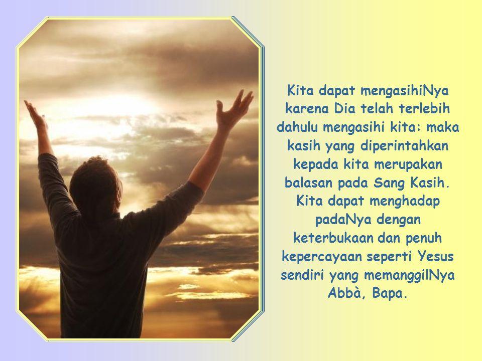 Memilih Allah kembali sebagai tujuan hidup kita satu-satunya, menjadikan Dia segalanya dalam hidup kita, dengan memberikan kepadaNya tempat utama dalam hidup kita, dengan menghidupi kehendakNya secara sempurna pada saat sekarang.