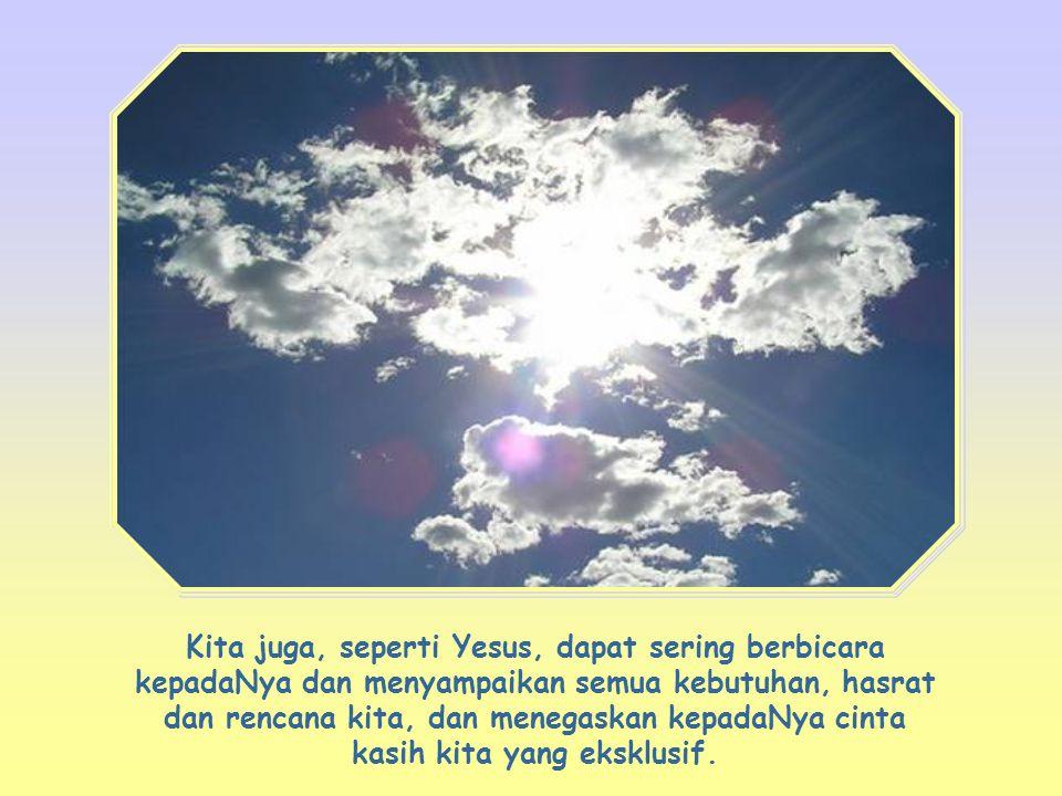 Sikap kita terhadap Allah, sebagaimana Yesus sendiri, adalah tetap tertuju kepadaNya, mendengarkan Dia, taat kepadaNya, guna melakukan karyaNya; hanya itu, dan bukan yang lain.