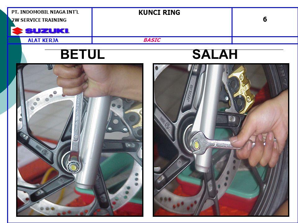 KUNCI RING 6 ALAT KERJA PT. INDOMOBIL NIAGA INT'L 2W SERVICE TRAINING BASIC BETUL SALAH