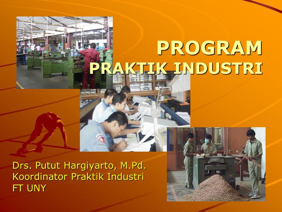 KOORDINATOR PI Tugas Koordinator Praktik Industri Jurusan  Mengelola urusan Praktik Industri tingkat jurusan.