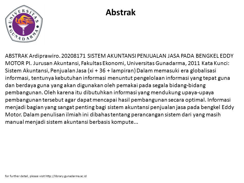 Abstrak ABSTRAK Ardiprawiro.20208171 SISTEM AKUNTANSI PENJUALAN JASA PADA BENGKEL EDDY MOTOR PI.