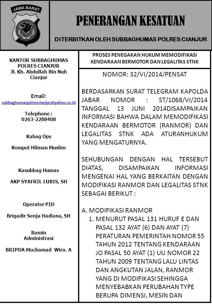 DITERBITKAN OLEH SUBBAGHUMAS POLRES CIANJUR PENERANGAN KESATUAN KANTOR SUBBAGHUMAS POLRES CIANJUR Jl. Kh. Abdullah Bin Nuh Cianjur Email: subbaghumasp