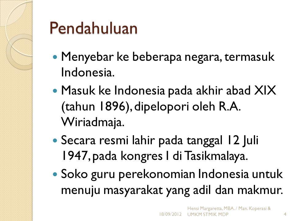 Pendahuluan Menyebar ke beberapa negara, termasuk Indonesia. Masuk ke Indonesia pada akhir abad XIX (tahun 1896), dipelopori oleh R.A. Wiriadmaja. Sec