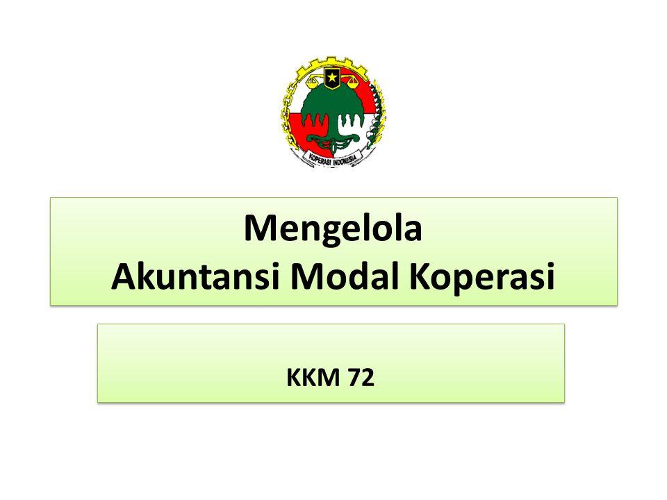Mengelola Akuntansi Modal Koperasi KKM 72