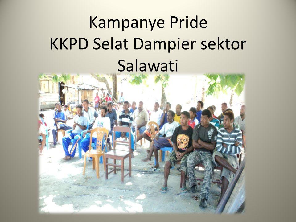 Kampanye Pride KKPD Selat Dampier sektor Salawati