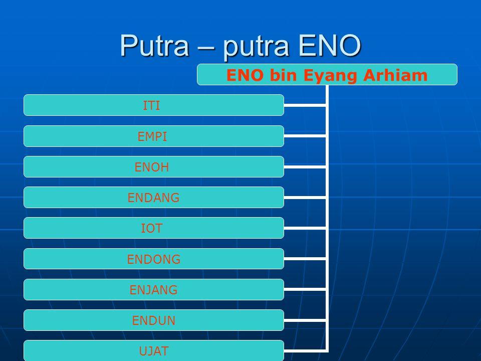 Jalur Silsilah Nini Enjom ETEH EMPO + Eyang Arhiam Eno Tandi Encoh Epeh Solihin Icih Jaya Patma Ipol Enjom Endah