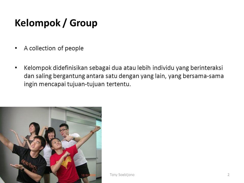 Kelompok / Group A collection of people Kelompok didefinisikan sebagai dua atau lebih individu yang berinteraksi dan saling bergantung antara satu den