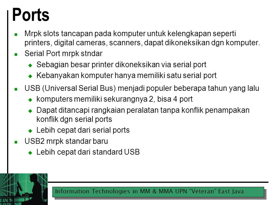 """Information Technologies in MM & MMA UPN """"Veteran"""" East Java Ports Mrpk slots tancapan pada komputer untuk kelengkapan seperti printers, digital camer"""