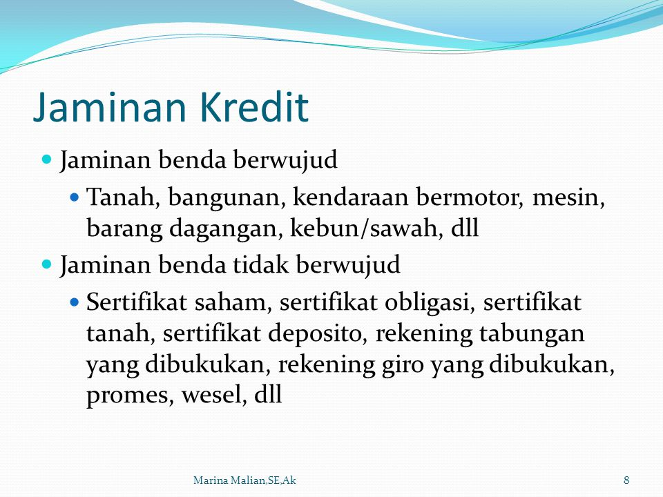 Prinsip-Prinsip Pemberian Kredit Marina Malian,SE,Ak9 5C: Character Capacity Capital Collateral Condition 7P: Personality Party Purpose Prospect Payment Profitability Protection