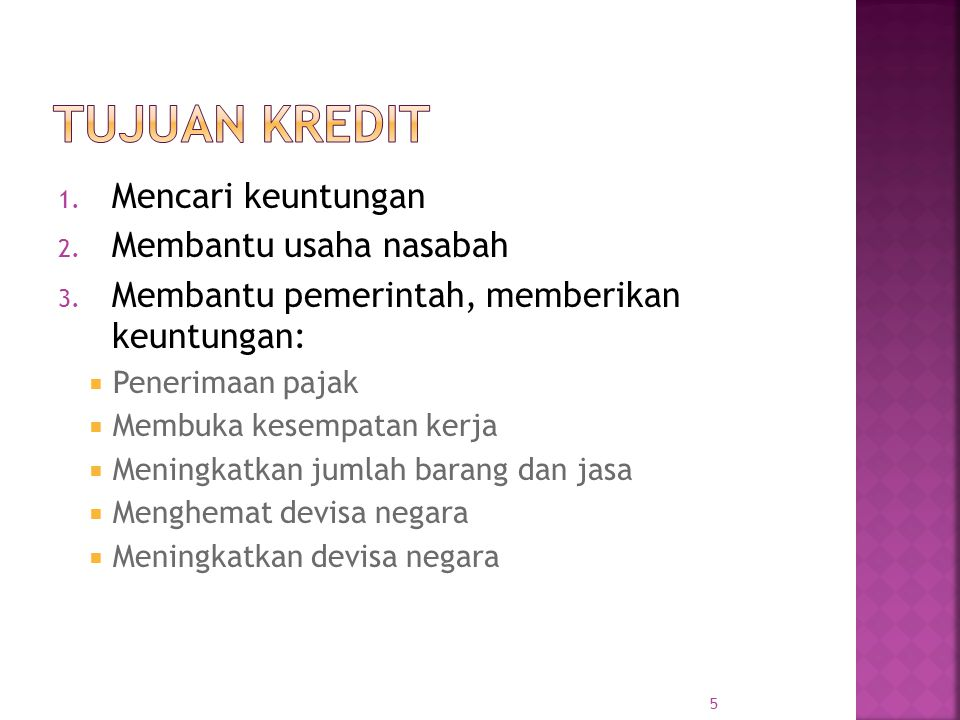  Penggolongan Bank Indonesia:  Lancar (pass)  Dalam perhatian khusus (special mention)  Kurang lancar (substandard)  Diragukan (doubtful)  Macet (loss).