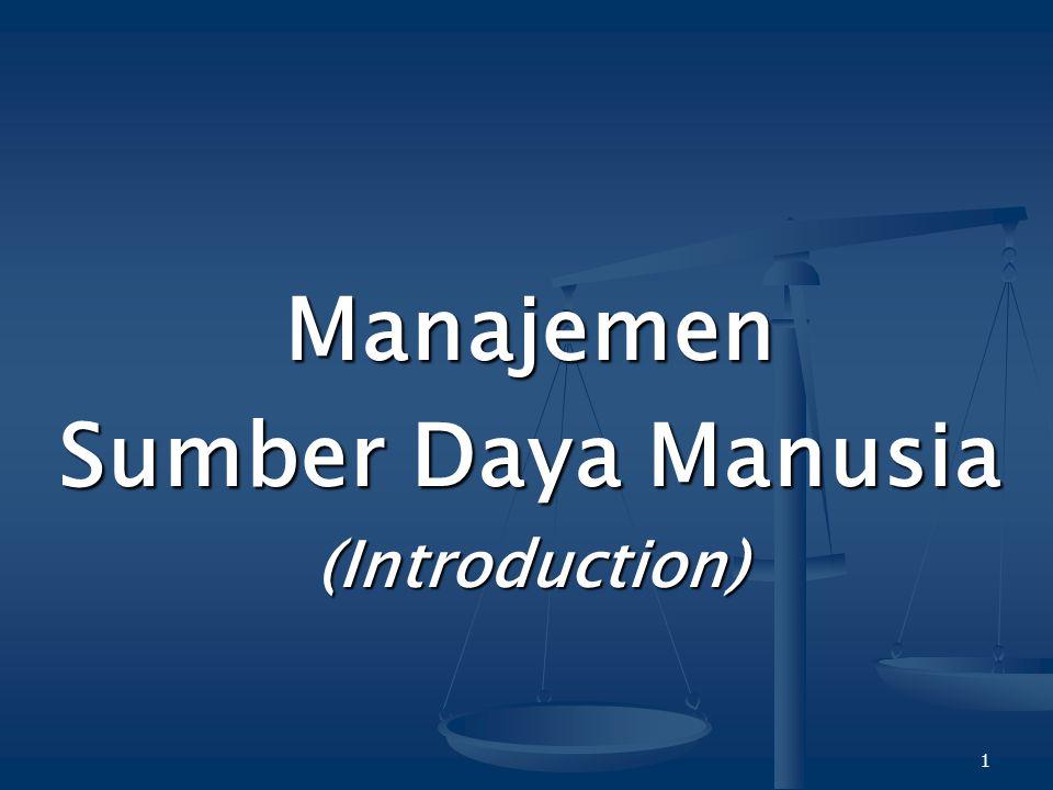 1 Manajemen Sumber Daya Manusia (Introduction)