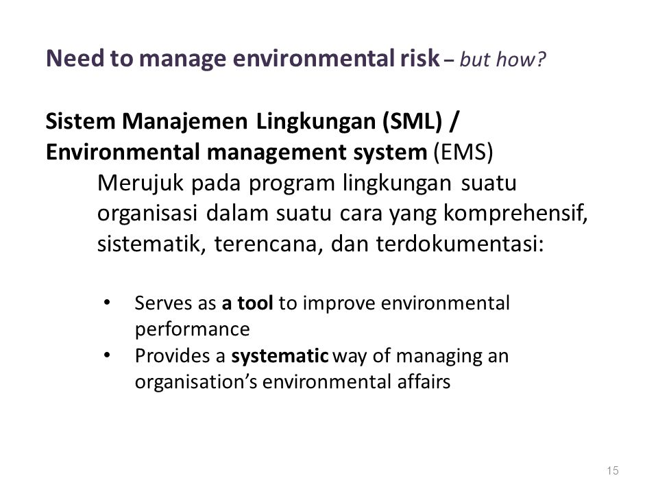 15 Need to manage environmental risk – but how.
